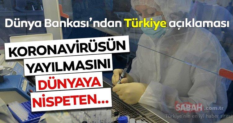 Dünya Bankası: Türkiye,koronavirüsün yayılmasını nispeten daha hızlı kontrol altına aldı