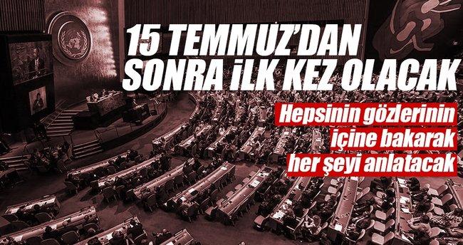 Erdoğan BM Genel Kurulu'na 15 Temmuz'u anlatacak