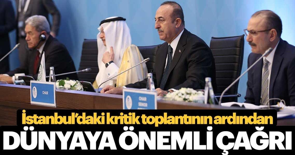 Kritik zirve sonrasında Bakan Çavuşoğlu'ndan önemli çağrı