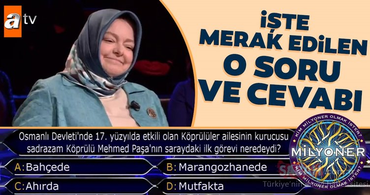 Köprülü Mehmed Paşa sorusu çok konuşuldu... Kim Milyoner Olmak İster 842. bölüm soru ve cevapları