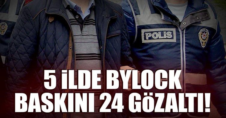 5 ilde FETÖ operasyonu: 24 gözaltı