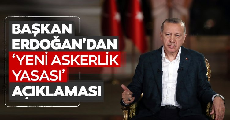 Son dakika haberi: Başkan Erdoğan'dan flaş yeni askerlik sistemi açıklaması! Yeni askerlik yasası nasıl olacak?