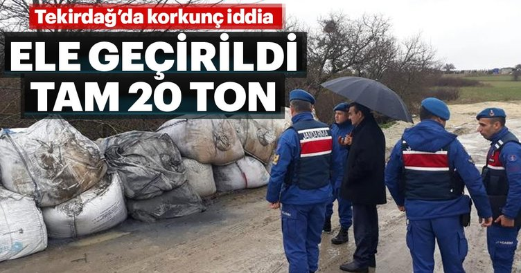 Tekirdağ'da korkunç iddia... Jandarma ele geçirdi tam 20 ton