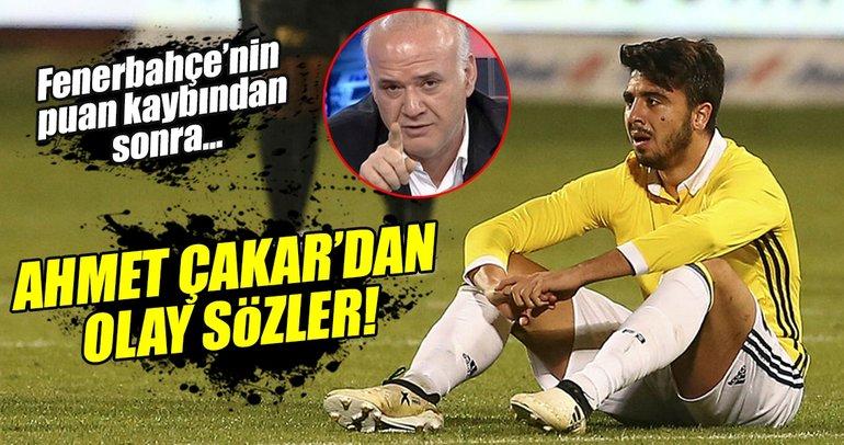 Ahmet Çakar'dan olay Fenerbahçe yorumu!