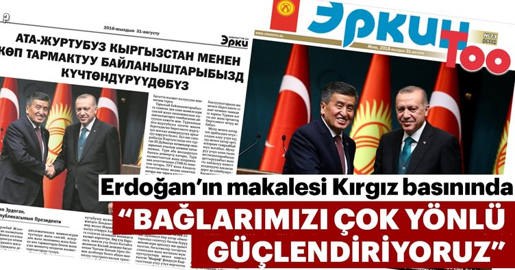 Başkan Erdoğan Kırgızistan basınına yazdı