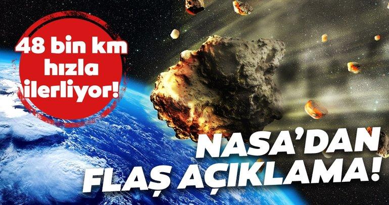 NASA'dan flaş göktaşı açıklaması geldi! 48 bin km hızla ilerliyor!