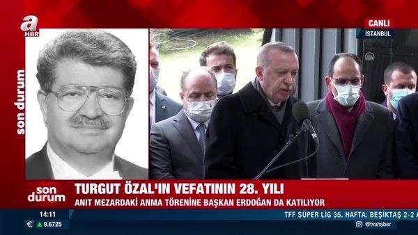 Cumhurbaşkanı Erdoğan 8. Cumhurbaşkanı Özal'ın vefatının 28'inci yılı nedeniyle kabri başında düzenlenen törene katıldı