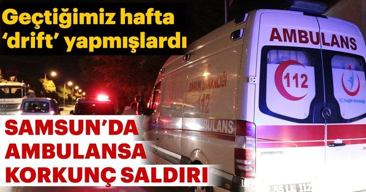 Samsun'da ambulansa taşlı saldırı
