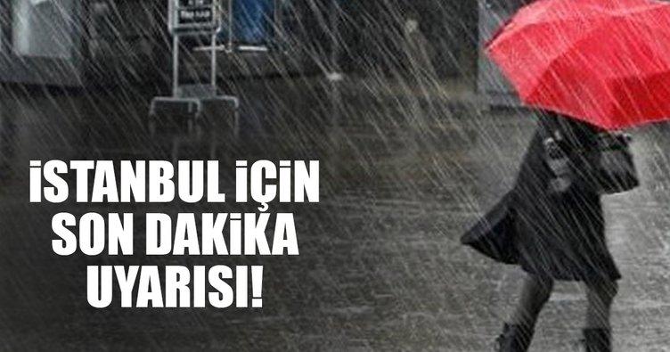 Son dakika haberi: İstanbul için önemli uyarı
