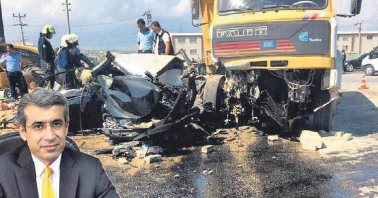 Başsavcı kazada öldü