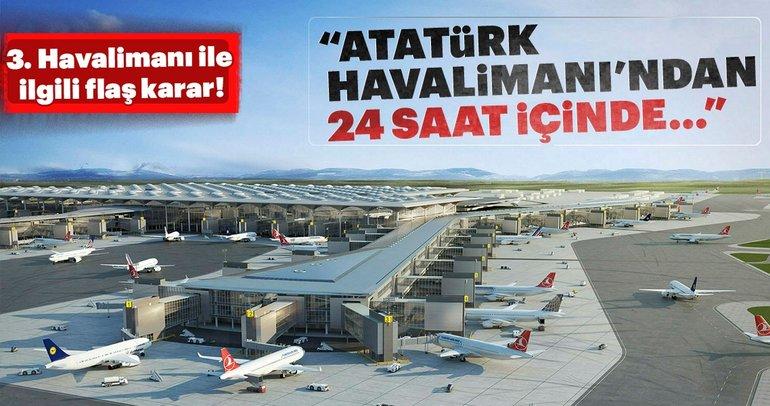 Son dakika: 3.Havalimanı ile ilgili flaş açıklama!