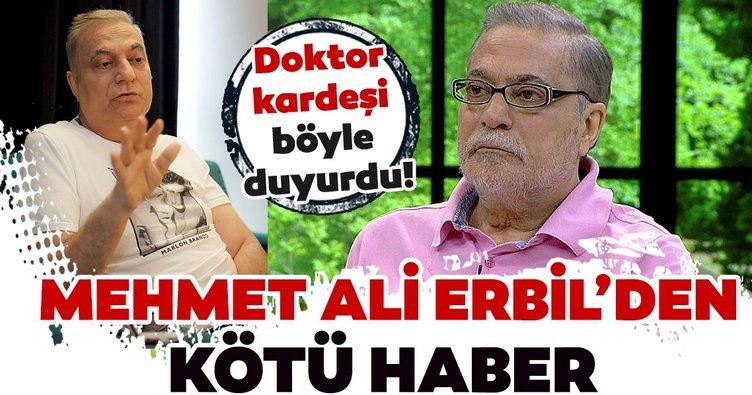 Mehmet Ali Erbil'den hayranlarını üzen son dakika haberi! Mehmet Ali Erbil'in kardeşinden ünlü şovmenin durumu hakkında açıklama...