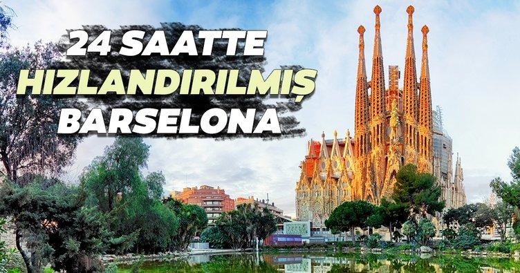 24 saatte hızlandırılmış Barselona