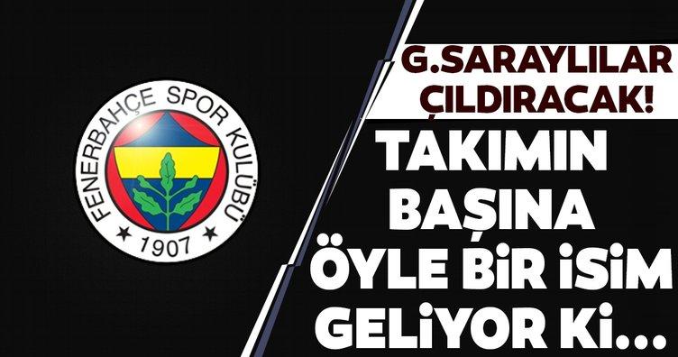 Fenerbahçe'de takımın başına öyle bir isim geliyor ki! Galatasaraylılar çıldıracak