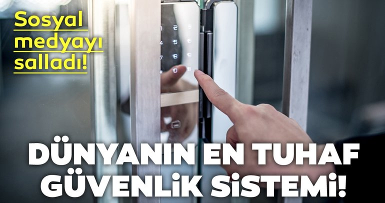 Dünyanın en tuhaf güvenlik sistemi! Yaptığıyla sosyal medyayı salladı