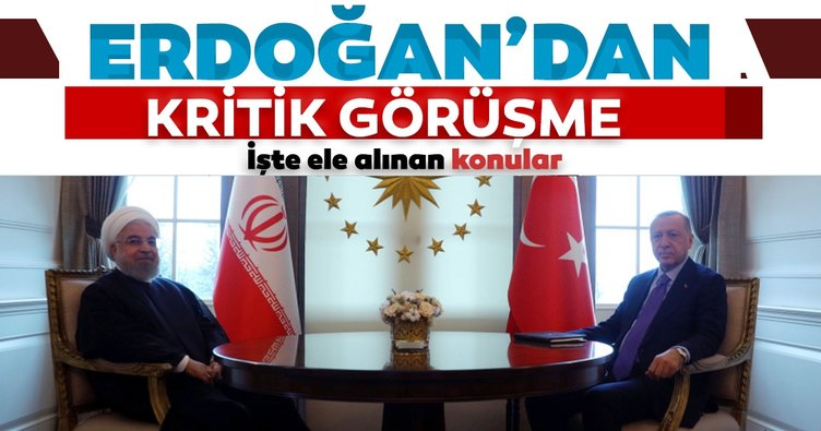 Başkan Erdoğan İran Cumhurbaşkanı ile görüştü