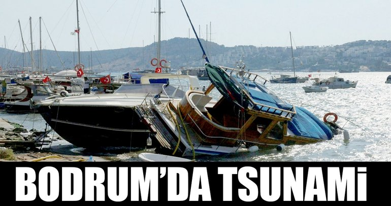 Bodrum'da tsunami