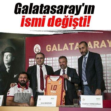 Galatasaray'ın ismi değişti!