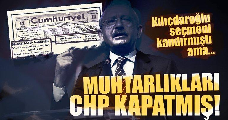 Kılıçdaroğlu'na kötü haber! Muhtarlıkları CHP kapatmış