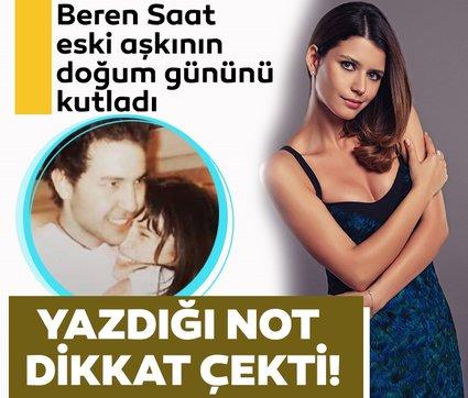 Ünlü oyuncu Beren Saat eski aşkı Efe Güray'ın doğum gününü kutladı! Yazdığı not dikkat çekti!
