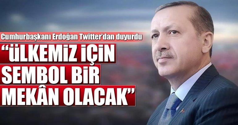 Cumhurbaşkanı Erdoğan Twitter'dan duyurdu