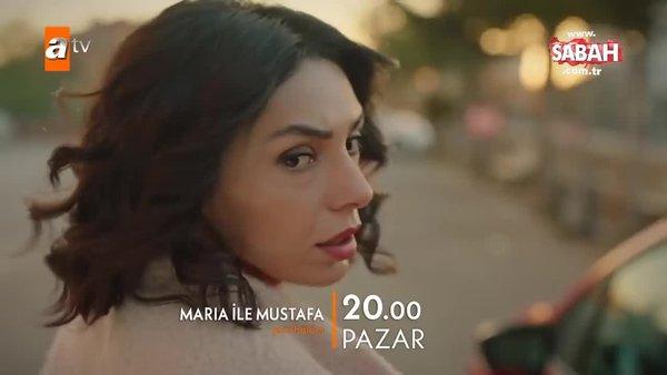 Maria ile Mustafa 13. Bölüm 2. Fragmanı yayınlandı | Video
