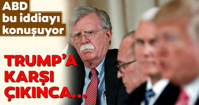 Son Dakika: John Bolton'un görevden alınması hakkında şoke eden iddia!