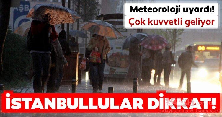Meteoroloji'den İstanbul için son dakika hava durumu ve yağış uyarısı geldi! Yağışlar o gün başlıyor...