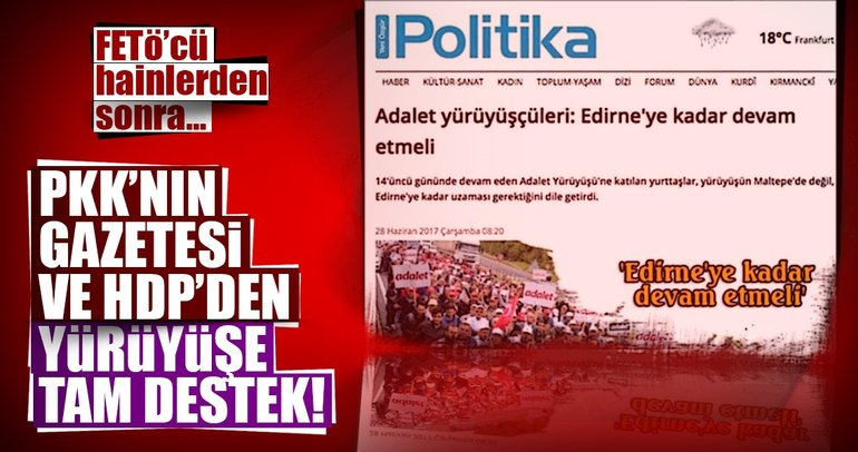 PKK'nın gazetesi ve HDP'denKılıçdaroğlu'nun yürüyüşüne tam destek!