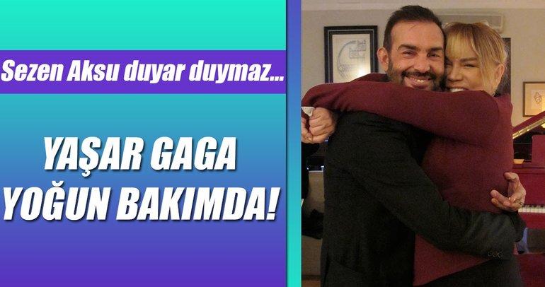 Şarkıcı-menajer Yaşar Gaga yoğun bakımda