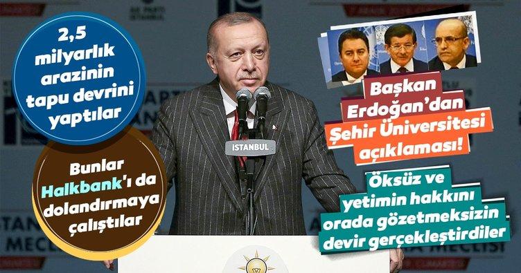 Son Dakika: Başkan Recep Tayyip Erdoğan'dan Şehir Üniversitesi açıklaması