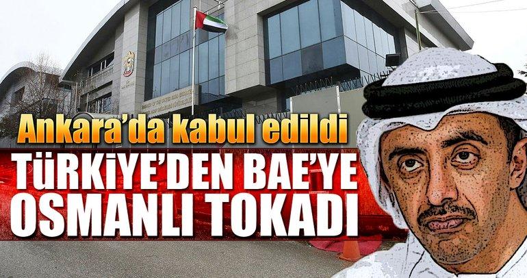 Ankara'dan BAE'ye Osmanlı tokadı