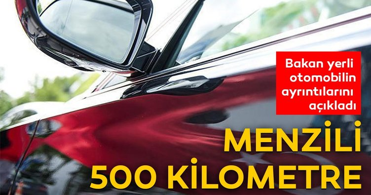 Bakan Varank yerli otomobilin ayrıntılarını anlattı! Menzili 500 km