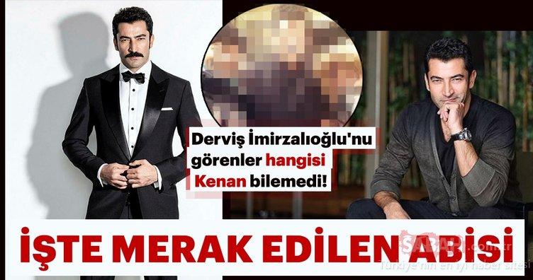 Derviş İmirzalıoğlu'nu görenler hangisi Kenan İmirzalıoğlu bilemedi!