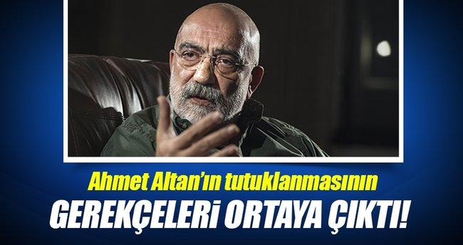 Ahmet Altan'ın tutuklanmasının gerekçeleri ortaya çıktı!
