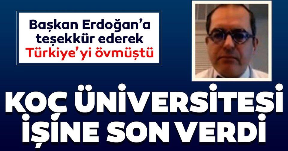 Türkiye'yi öven Prof. Dr. Mehmet Çilingiroğlu'nun görevine Koç Üniversitesi son verdi!