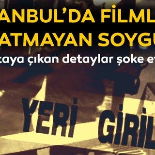 Son dakika haber: İstanbul'da filmleri aratmayan vurgun! Çalıştıkları bankayı böyle soydular