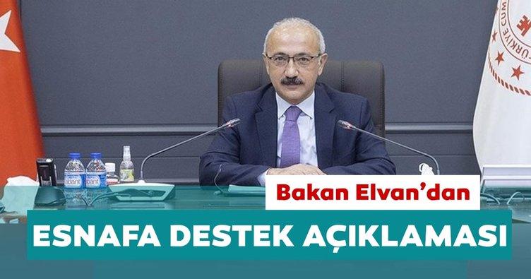 SON DAKİKA! Hazine ve Maliye Bakanı Lütfi Elvan'dan esnafa destek açıklaması!