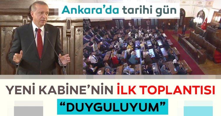 Başkan Erdoğan 1. Meclis'te: Çok duyguluyum