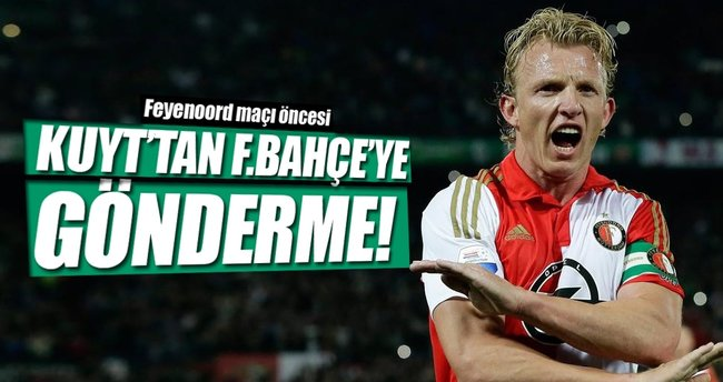 Kuyt'tan Fenerbahçe'ye gönderme