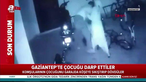 Son dakika: Gaziantep'te bir çift, komşularının çocuğunu garajda dövdü! Skandal görüntüler... | Video