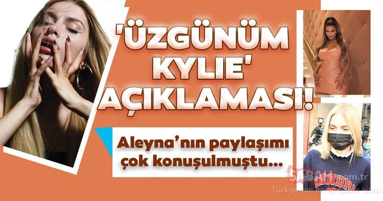 Aleyna Tilki'nin 'Üzgünüm Kylie' dediği sosyal medya paylaşımı çok konuşulmuştu!