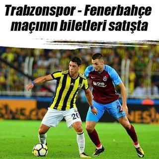 Trabzonspor - Fenerbahçe maçının biletleri satışta