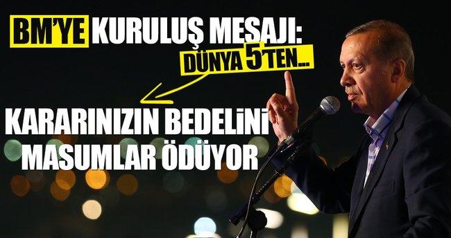 Erdoğan Kuruluş kutlamasında da BM'ye sert mesaj!