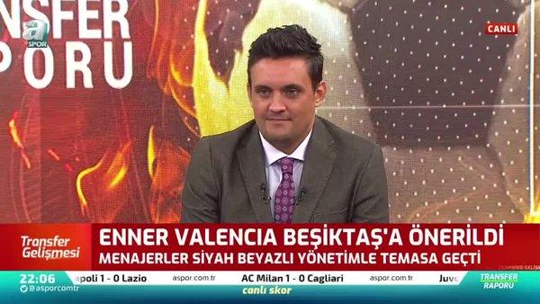 Enner Valencia Beşiktaş'a önerildi
