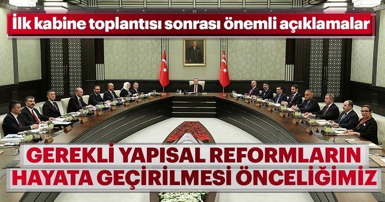 Son dakika: İlk kabine toplantısı sonrası açıklama: Gerekli yapısal reformların hayata geçirilmesi önceliğimiz