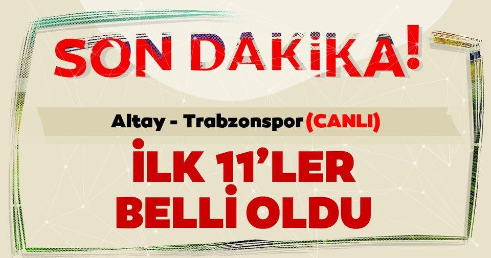 Altay - Trabzonspor (Canlı)