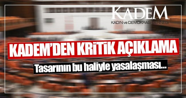 KADEM'den 'cinsel istismar önergesi' hakkında açıklama