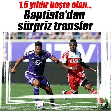 Baptista'dan sürpriz transfer