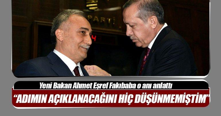 Bakan Fakıbaba: Kendi adımın açıklanacağını hiç düşünmemiştim